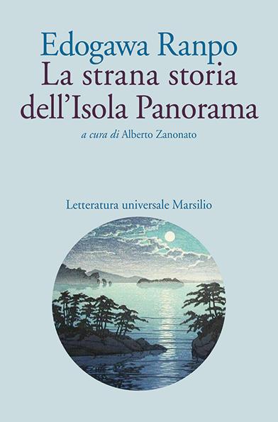Romanzi giapponesi moderni: La strana storia dell'Isola Panorama